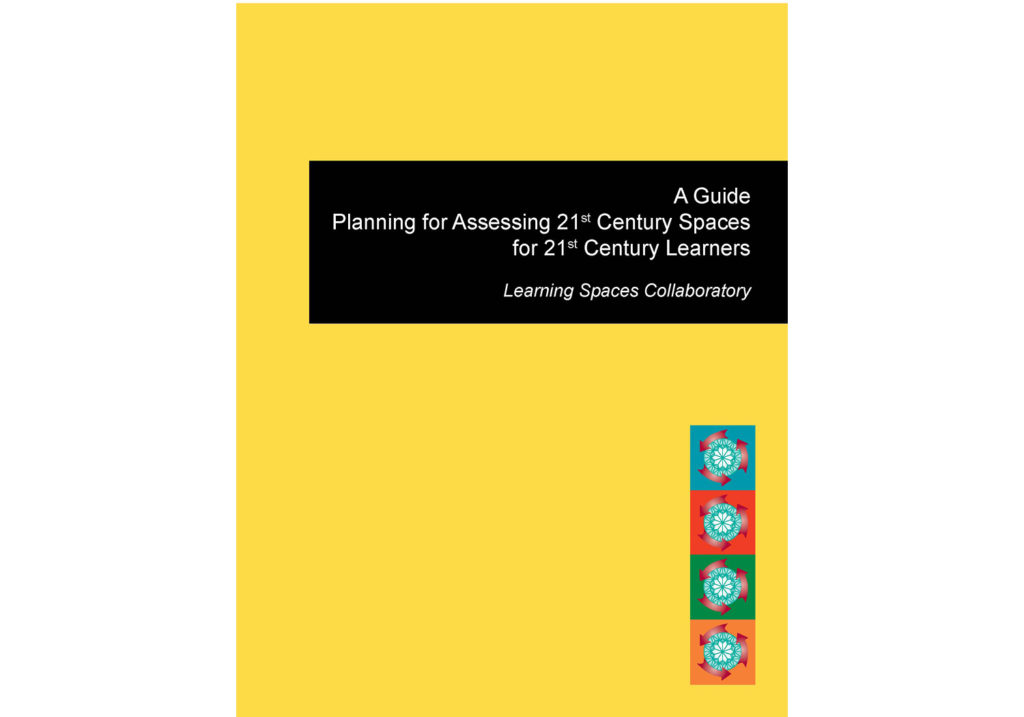 The LSC Guide: Planning for Assessing 21st Century Spaces for 21st Century Learners
