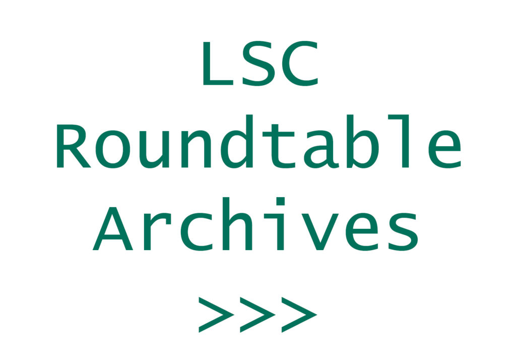 LSC Roundtable Archives